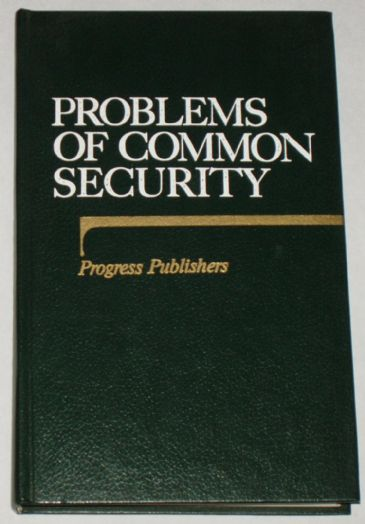 Problems of Common Security, edited by V Shaposhnikov